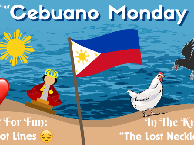 """Cebuano Monday: """"Why Chickens Scratch The Ground"""""""