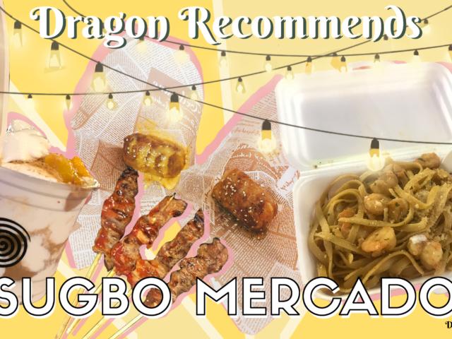 Dragon Recommends: Sugbo Mercado