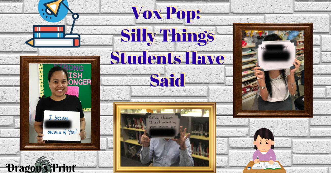 Vox Pop: Silly Things Students Have Told Their Teachers