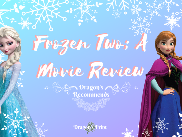 Dragon Recommends: Frozen II