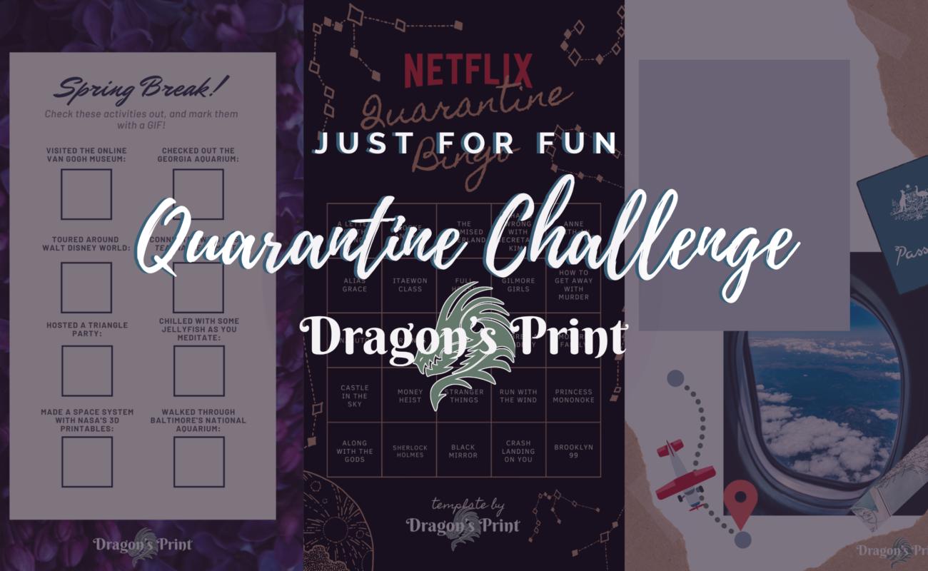 Just For Fun: Quarantine Challenge!