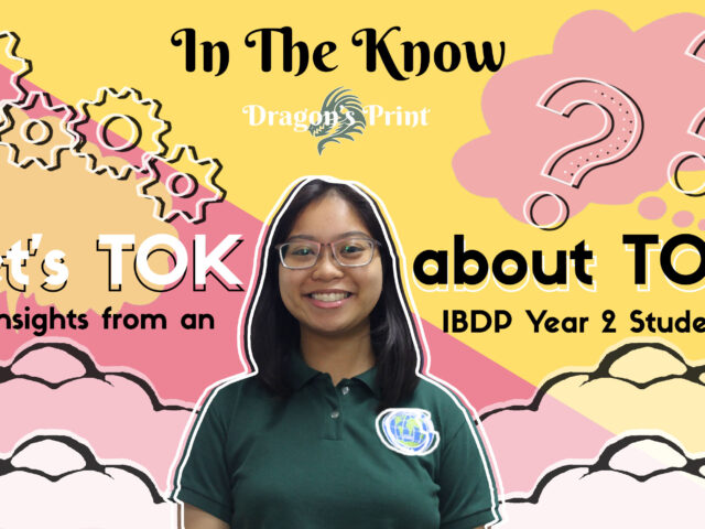 Let's TOK About TOK: Insights from a Year 2 IBDP Student